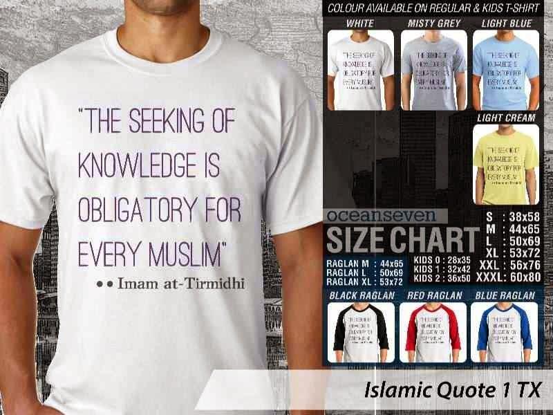 Kaos Muslim Keren Islamic Quote 1 The Seeking of Knowledge is Obligatory for Every Muslim Imam atTirmidhi distro ocean seven