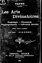 Les Arts Divinatoires (1895,in French)