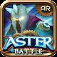 Aster Battle