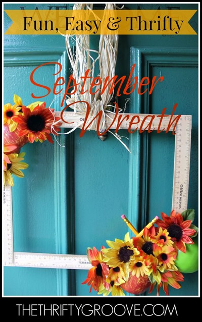 How to make a Thrifty, fun and easy September wreath