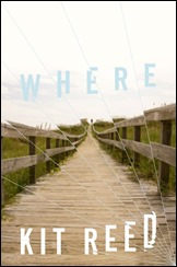 Where - Kit Reed