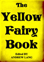 Cover of Andrew Lang's Book The Yellow Fairy Book