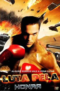 Baixar Filme Luta Pela Honra (2009) Dublado Torrent Grátis