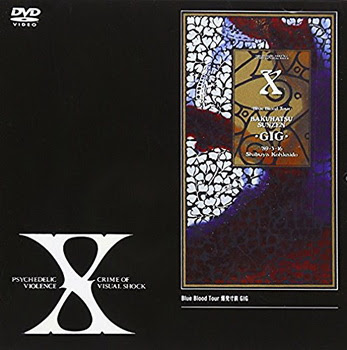 [TV-SHOW] X JAPAN – Blue Blood Tour 爆発寸前GIG (2001/09/05)