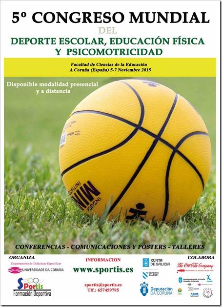 5º Congreso Mundial del Deporte Escolar, Educación Física y Psicomotrocidad A Coruña 5-7 Noviembre 2015.