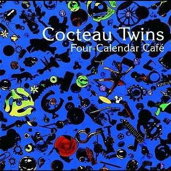 Cocteau Twins - 1993 - Four-Calendar Café (LP, Fontana/Capitol)