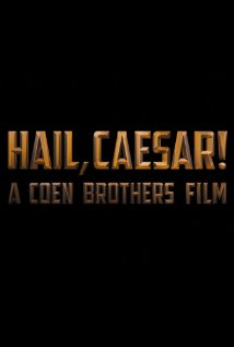 Hail, Caesar! First Trailer