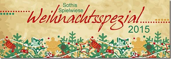 Sothis Spielwiese: Weihnachtsspezial 2015