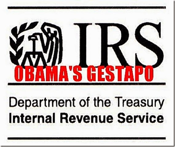 IRS- Obama's Gestapo