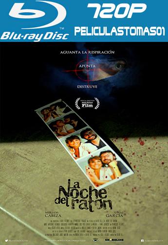 La noche del ratón (2013) [BDRip m720p/Castellano] [Thriller] [España] [MEGA] BRRip%252520720p