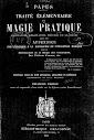 Traite Elementaire de Magie Pratique (1906,in French)