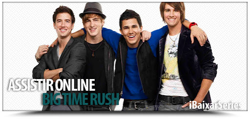 Assistir Big Time Rush Online [Legendado]