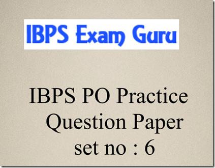 IBPS PO  Preliminary practice Set 6