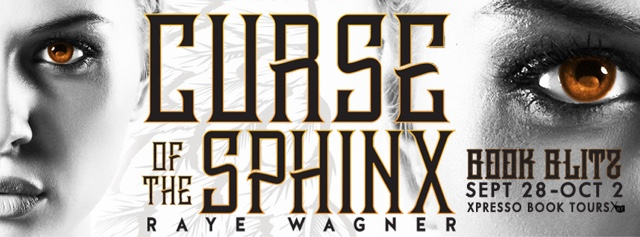 Book Blitz: Curse of the Sphinx by Raye Wagner