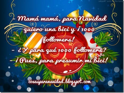 - Mamá mamá, para Navidad quiero una bici