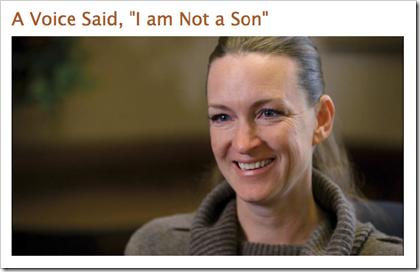 "A voice said, ""I am not a son."""