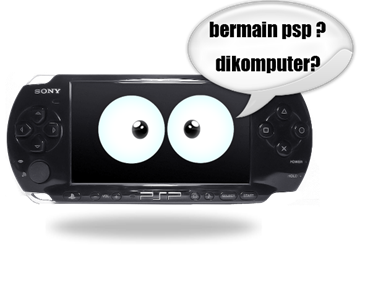 cara psp di komputer windows