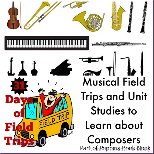 Musical Field Trips and Unit Studies