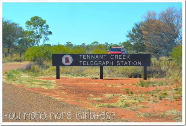 Tennant Creek Telegraph Station | How Many More Minutes?