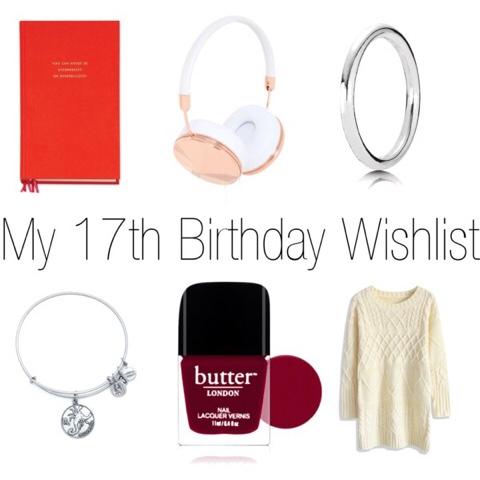guilianna marie my 17th birthday wishlist