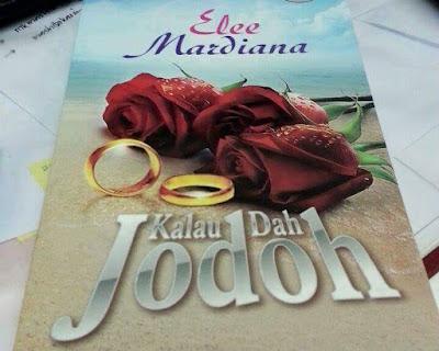 Novel - Kalau Dah Jodoh oleh Elee Mardiana