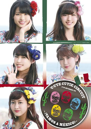 [TV-Variety] ℃-ute Cutie Circuit~!Vamos a Mexico!~ (2016.02.03/MKV/3.72GB)