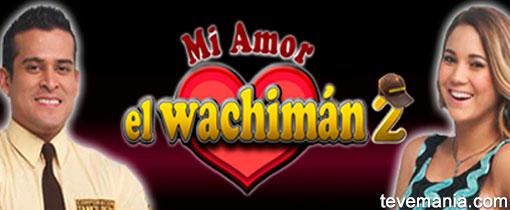 Mi Amor el Wachimán 2 en Vivo - América Televisión