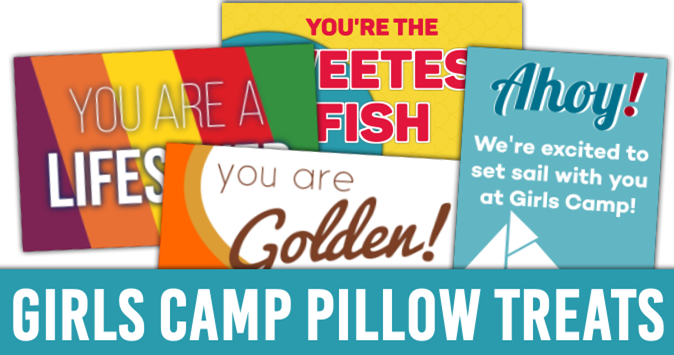 Girls Camp Pillow Treat Handouts
