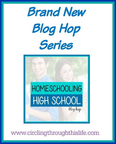 Intoducing a brand new blog hop Homeschool High School