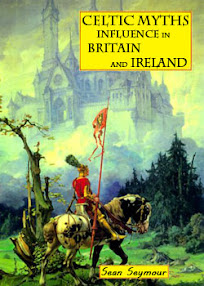 Cover of Sean Seymour's Book Celtic Myths Influence in Britain and Ireland
