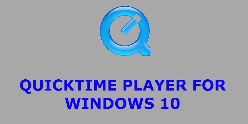quicktime player windows 10