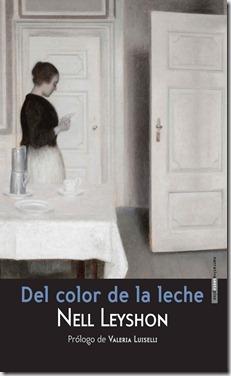 Del color de la leche - Nell Leyshon