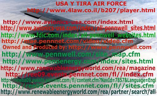 Vídeo del B-2 Spirit » www.4law.co.il/b207/player.html » vídeo: Gaza Genocio » tinyurl.com/GazaGenocid » USA Y TIRA AIR FORCE NEWS » picasaweb.google.com/lh/photo/-QbbjMLptamgTJDbrCJK6g » Home » mae.pennnet.com » Communications/Optoelectronics/ Photonics » www.optoiq.com » Owned and Produced by: www.pennwell.com » mae.pennnet.com/video/video.cfm » www.integrityglobalsecurity.com » www.avionics-usa.com/index.html » www.avionics-usa.com/index/all-pennwell_sites.html » www.fdic.com/index/all-pennwell_websites.html » www.pennwell.com/site_map.cfm » www.pennenergy.com/index/sites.html » www.renewableenergyworld.com/rea/magazine » ree09.events.pennnet.com/fl//index.cfm » rewna09.events.pennnet.com/fl/content.cfm?NavId=7857&Language=Engl » ree09.events.pennnet.com/fl//sites.cfm » www.renewableenergyworld.com/rea/partner/search/all » DoctrineCommd » tinyurl.com/DoctrineCommd » » tinyurl.com/Play-Matrix » » tinyurl.com/harpHAARP » The B-2 Spirit » www.fotolog.com/alienespain/77001382 » enlaceA » tinyurl.com/enlaceA »