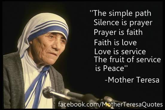 Mother Teresa Quotes | SUMEER SAINI: ''Silence is Prayer'' Quotes