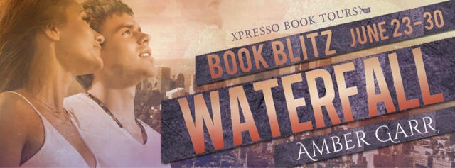 Book Blitz: Waterfall by Amber Garr