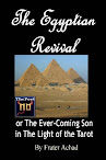 The Egyptian Revival Or The Ever Coming Son In The Light Of The Tarot