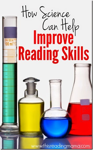 How science can improve reading skills - good information for teachers and homeschoolers