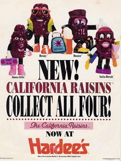 The California Raisins shill for Hardees