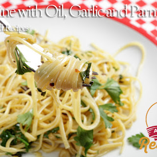 Linguine with Oil Garlic and Parmesan