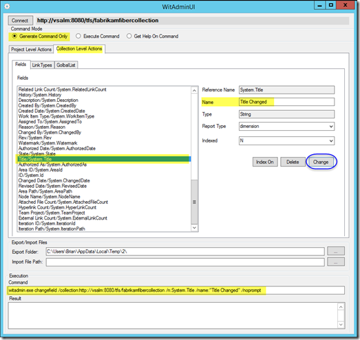 9 witadminui2013 - Collection Level Actions - Fields tab