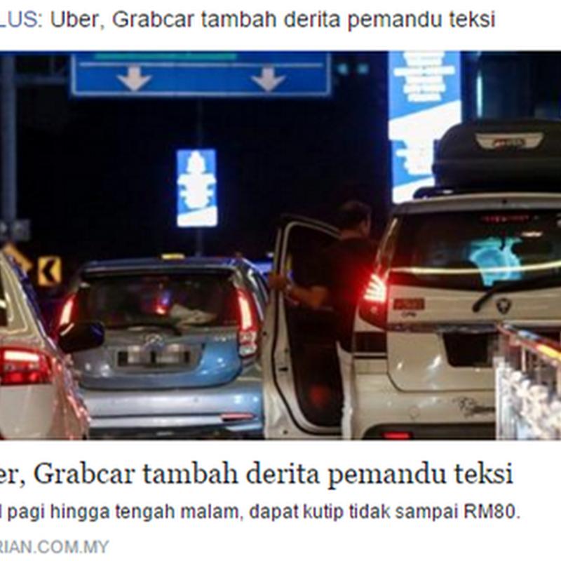 Uber dan Grabcar menyusahkan pemandu teksi ?