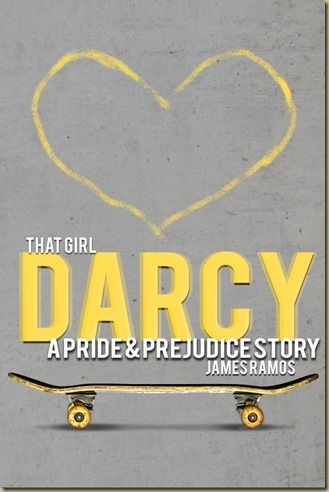That Girl Darcy by James Ramos - Thoughts in Progress