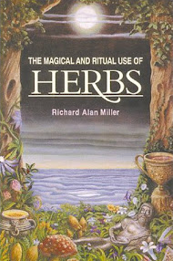 Cover of Richard Alan Miller's Book The Magical And Ritual Use Of Herbs