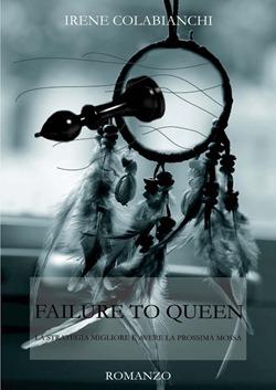 Failure to Queen