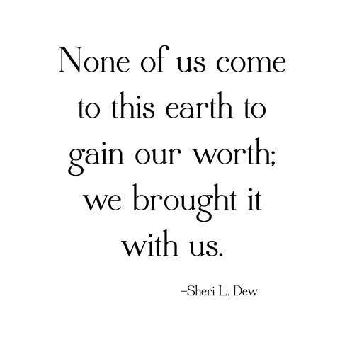 our worth  dew