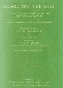Cover of MW MacDowall's Book Asgard And The Gods The Tales and Traditions of Our Northern Ancestors Ver 1