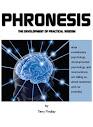 Phronesis The Development Of Practical Wisdom