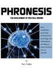 Phronesis The Development Of Practical Wisdom