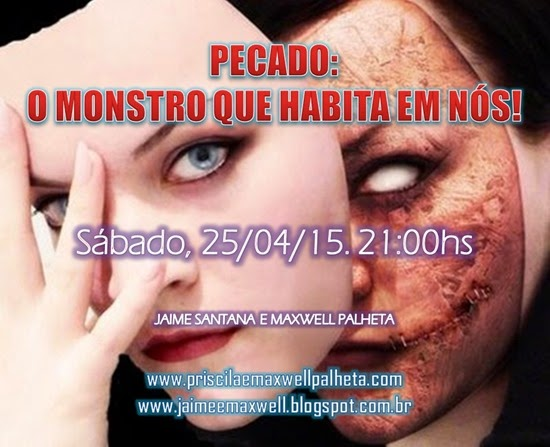 monstro pecado - Priscila e Maxwell Palheta