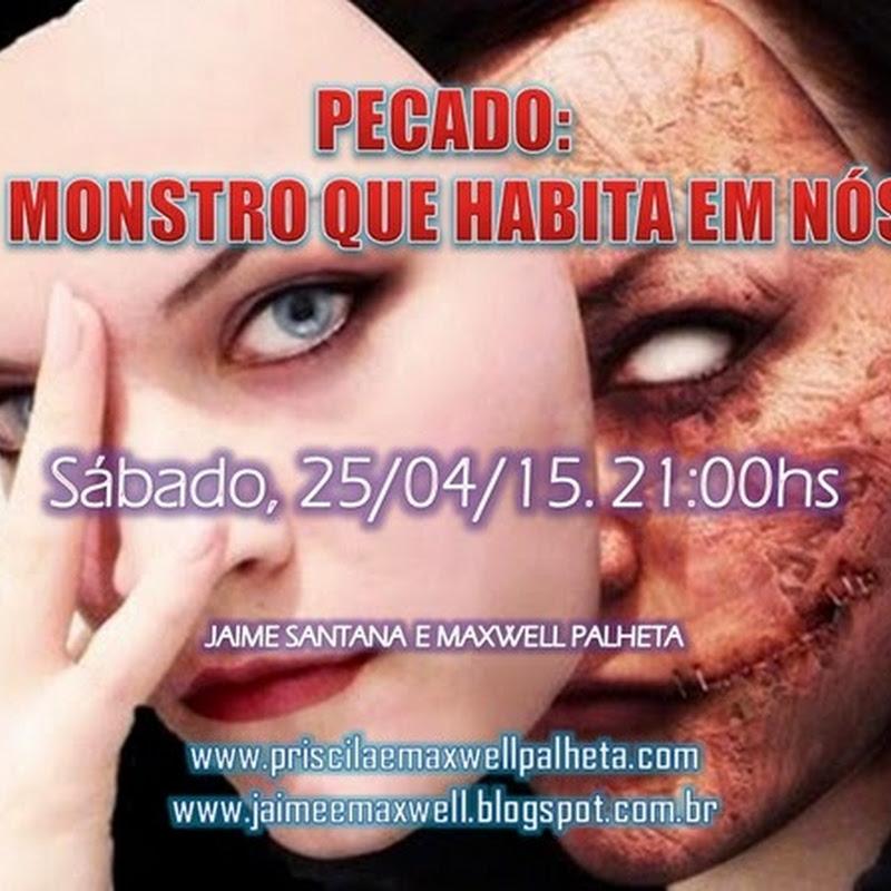 Pecado: O monstro que habita em nós!